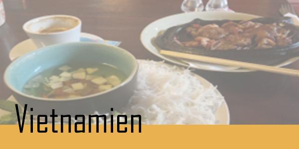 Retrouvez vos plats Vietnamien